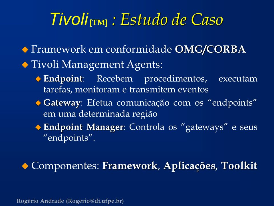 Tivoli [TM] : Estudo de Caso